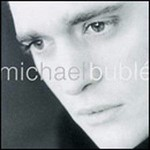 MICHAEL BUBLE - MICHAEL BUBLE (CD).