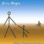 ERIC BOGLE - OTHER PEOPLE'S CHILDREN