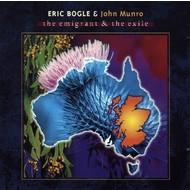 ERIC BOGLE & JOHN MUNRO - THE EMIGRANT AND THE EXILE