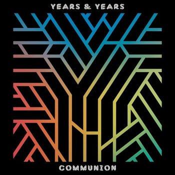 YEARS & YEARS - COMMUNION (CD)