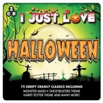 I JUST LOVE HALLOWEEN (3 CD SET)