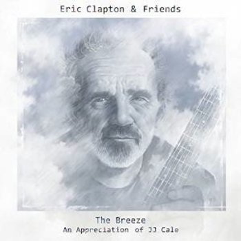 Polydor,  ERIC CLAPTON AND FRIENDS - THE BREEZE AN APPRECIATION OF JJ CALE