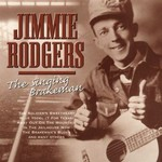 JIMMIE RODGERS - THE SINGING BRAKEMAN (CD)...