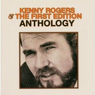 KENNY ROGERS & THE FIRST EDITION - ANTHOLOGY