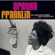 ARETHA FRANKLIN - RARE AND UNRELEASED RECORDINGS