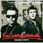 FUN LOVIN' CRIMINALS - WELCOME TO POPPY'S
