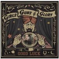 GIRLS GUNS AND GLORY - GOOD LUCK