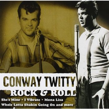 CONWAY TWITTY - ROCK & ROLL