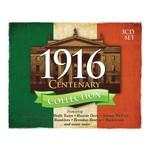 1916 CENTENARY COLLECTION - VARIOUS IRISH ARTISTS (3 CD SET)...