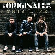 THE ORIGINAL RUDEBOYS - THIS LIFE (CD).  )