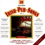 Dolphin Records,  20 FAVOURITE IRISH PUB SONGS, VOLUME 2 - VARIOUS ARTISTS