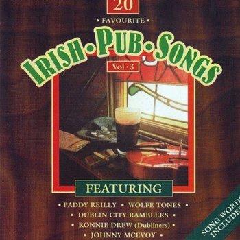 20 FAVOURITE IRISH PUB SONGS, VOLUME 3 - VARIOUS ARTISTS (CD)