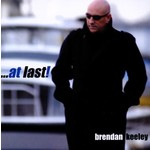 BRENDAN KEELEY - AT LAST (CD)...