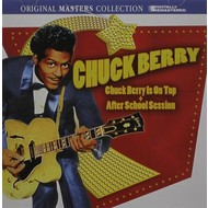 CHUCK BERRY - IS ON TOP & AFTER SCHOOL SESSION