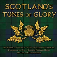 SCOTLAND'S TUNES OF GLORY