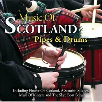 MUSIC OF SCOTLAND - PIPES & DRUMS