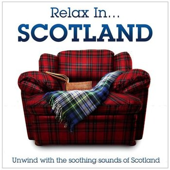 RELAX IN... SCOTLAND