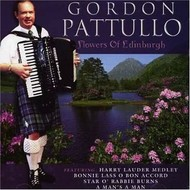 GORDON PATTULLO - FLOWERS OF EDINBURGH