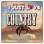 I JUST LOVE COUNTRY - VARIOUS ARTISTS (CD)...