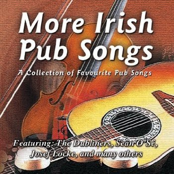 Sounds Irish, MORE IRISH PUB SONGS - VARIOUS ARTISTS