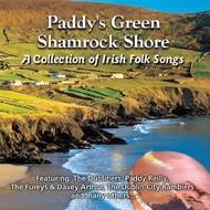 PADDY'S GREEN SHAMROCK SHORE - A COLLECTION OF IRISH FOLK SONGS