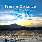 FROM A DISTANCE: GOSPEL FAVOURITES (CD).