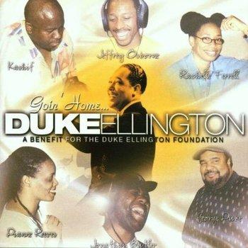 A TRIBUTE TO DUKE ELLINGTON - GOIN' HOME
