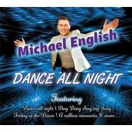 MICHAEL ENGLISH - DANCE ALL NIGHT (CD)
