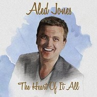 ALED JONES - THE HEART OF IT ALL
