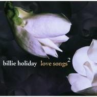 BILLIE HOLIDAY - LOVE SONGS 2
