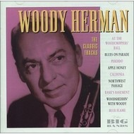 WOODY HERMAN - THE CLASSIC TRACKS