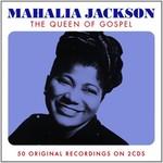 MAHALIA JACKSON - THE QUEEN OF GOSPEL (CD)...