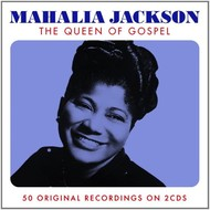 MAHALIA JACKSON - THE QUEEN OF GOSPEL