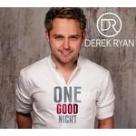 DEREK RYAN - ONE GOOD NIGHT (CD)...