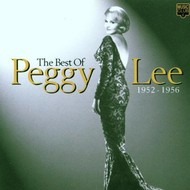 PEGGY LEE - THE BEST OF: 1952-1956