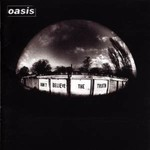 OASIS - DON'T BELIEVE THE TRUTH (CD)...