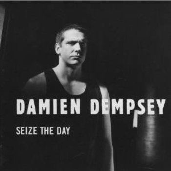 DAMIEN DEMPSEY - SEIZE THE DAY (CD)