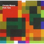 CHRISTY MOORE - FOLK TALE (CD)....