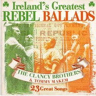 THE CLANCY BROTHERS AND TOMMY MAKEM - IRELAND'S GREATEST REBEL BALLADS (CD)...