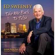 ED SWEENEY - TAKE ME BACK TO TULSA (CD).