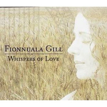 FIONNUALA GILL - WHISPERS OF LOVE (CD)