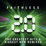 FAITHLESS - 2.0 THE GREATEST HITS & BIGGEST NEW REMIXES (CD).