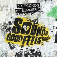 Capitol,  5 SECONDS OF SUMMER - SOUNDS GOOD FEELS  GOOD (VINYL)
