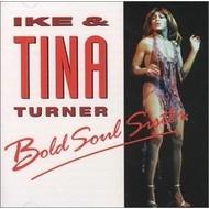 IKE & TINA TURNER - BOLD SOUL SISTER (CD)...