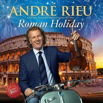 ANDRE RIEU - ROMAN HOLIDAY (CD / DVD)
