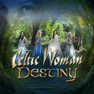 CELTIC WOMAN - DESTINY (CD)