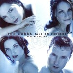 THE CORRS - TALK ON CORNERS (SPECIAL EDITION).