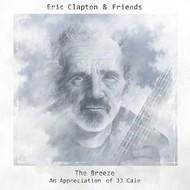 ERIC CLAPTON & FRIENDS - THE BREEZE (VINYL)