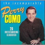 PERRY COMO -THE INCOMPARABLE