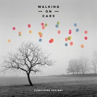 WALKING ON CARS - EVERYTHING THIS WAY (CD)...